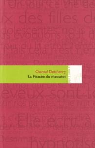 Chantal Detcherry - La fiancée du mascaret.