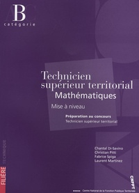 Chantal Di Savino et Laurent Martinez - Technicien Supérieur Territorial Mathématiques - Mise à Niveau.