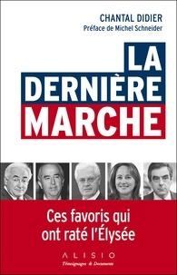 Chantal Didier - La dernière marche.