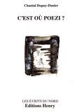 Chantal Dupuy-Dunier - C'est où Poezi ?.