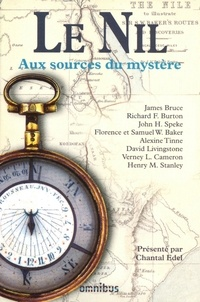 Chantal Edel et Richard-F Burton - Le Nil - Aux sources du mystère.
