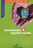 Chantal Euzéby et Frédéric Carluer - Mondialisation & régulation sociale - XXIIIèmes Journées d'économie sociale, Grenoble, 11-12 septembre 2003, Tome 1.
