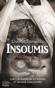 Chantal Fernando - Insoumis - Wind Dragons T.3.