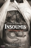 Chantal Fernando - Wind Dragons Tome 3 : Insoumis.