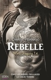 Chantal Fernando - Wind Dragons Tome 4 : Rebelle.