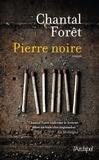 Chantal Forêt - Pierre noire.