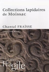 Chantal Fraïsse - Collections lapidaires de Moissac.