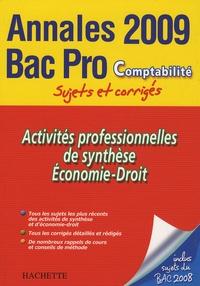 Chantal Gérard - Activités professionnelles de synthèse, Economie-Droit Bac Pro Comptabilité - Sujets et corrigés.