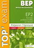 Chantal Gérard et Eric Lemot - EP2 Activités professionnelles sur dossier BEP Métiers du secrétariat.