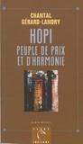 Chantal Gérard-Landry - Hopi - Peuple de paix et d'harmonie.