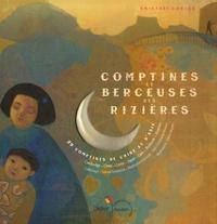 Chantal Grosléziat et Jean-Christophe Hoarau - Comptines et berceuses des rizières. 1 CD audio