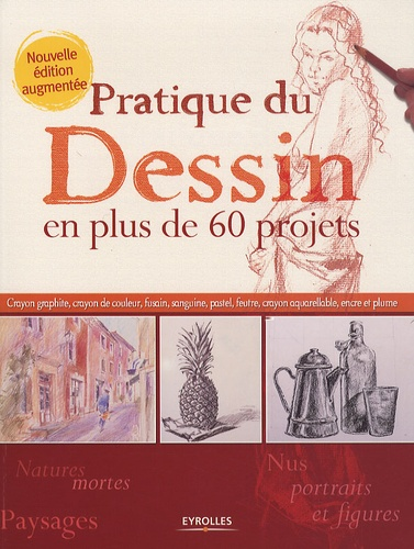 Chantal Guezet - Pratique du Dessin en plus de 60 projets.