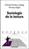 Chantal Horellou-Lafarge et Monique Segré - Sociologie de la lecture.