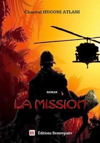 Chantal Hugoni Atlani - La mission.