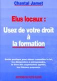 Chantal Jamet - Élus locaux, usez de votre droit à la formation.