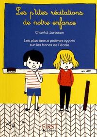 Chantal Janisson - Les P'tites Récitations de notre enfance - 85 poèmes dans votre poche.