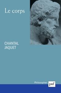 Le corps - Chantal Jaquet pdf epub