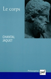 Chantal Jaquet - Le corps.