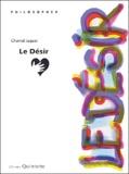 Chantal Jaquet - Le désir.