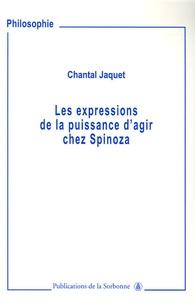 Chantal Jaquet - Les expressions de puissance d'agir chez Spinoza.