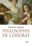 Chantal Jaquet - Philosophie de l'odorat.