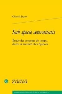 Sub specie aeternitatis - Etude des concepts de temps, durée et éternité chez Spinoza.pdf