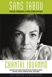 Chantal Jouanno - Sans tabou - Dialogues avec Charles-Edouard Vincent, Richard Descoing, Jean-Paul Fitoussi, Dominique Bourg, Jane Goodall.