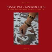 Chantal Jumel - Voyage dans l'imaginaire indien - Kôlam, dessins éphémères des femmes tamoules.