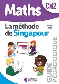 Chantal Kritter - Maths CM2 La méthode de Singapour - Guide pédagogique.