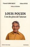 Chantal Lebrument et Fabien Soyez - Louis Pouzin - L'un des pères de l'internet.