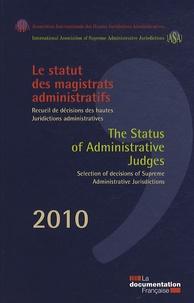 Chantal Levêque et Fabien Joly - Le statut des magistrats administratifs - Recueil de décisions des hautes juridictions administratives.