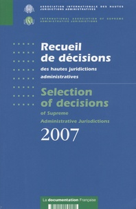 Chantal Levêque - Recueil de décisions des hautes juridictions administratives 2007 - Selection of decisions of supreme administrative jurisdictions 2007.