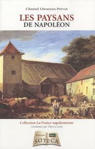 Chantal Lheureux-Prevot - Les paysans de Napoléon.