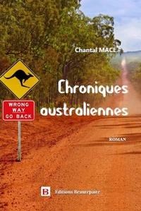Chantal Macé - Chroniques australiennes.