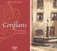 Chantal Maistre et Gilbert Maistre - Conflans - Promenade historique.