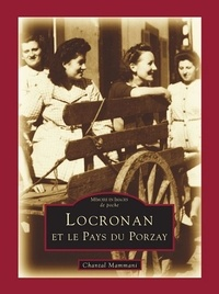 Chantal Mammani - Locronan et le Pays du Porzay.