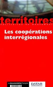 Chantal Mangin - Les coopérations interrégionales.