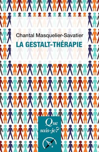 Chantal Masquelier-Savatier - La Gestalt-thérapie.