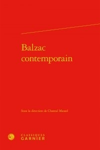 Chantal Massol - Balzac contemporain.