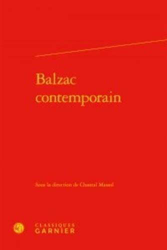 Chantal Massol - Balzac contemporain.