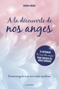 Chantal Mehiel - A la découverte de nos anges.