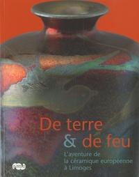Deedr.fr De terre & de feu - L'aventure de la céramique européenne à Limoges Image