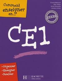 Chantal Mettoudi et Alain Yaïche - Comment enseigner en CE1.
