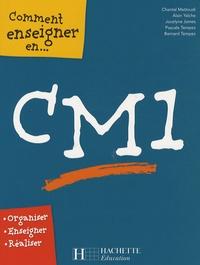 Chantal Mettoudi et Bernard Tempez - Comment enseigner en CM1.