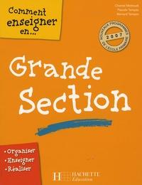 Chantal Mettoudi et Pascale Tempez - Comment enseigner en grande section.