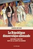 Chantal Metzger - La République démocratique allemande - Histoire d'un Etat rayé de la carte du monde.