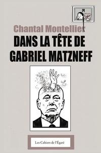 Chantal Montellier - Dans la tête de Gabriel Matzneff.