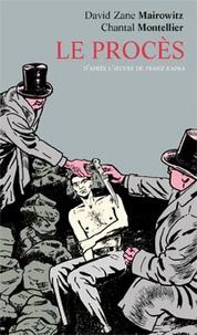 Chantal Montellier et David Zane Mairowitz - Le procès - D'après l'oeuvre de Franz Kafka.