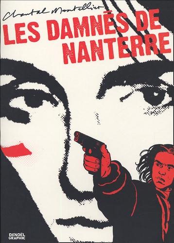 Chantal Montellier - Les damnés de Nanterre.