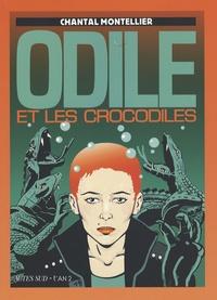 Chantal Montellier - Odile et les crocodiles.